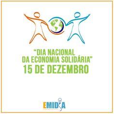 #Emídia   15 de dezembro já está consagrado como Dia Nacional da Economia Solidária.