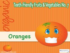 Teeth-friendly Fruits and Vegetables No. 7: OrangesKing Orthodontics, 400 East Dayton, Yellow Springs Rd. Fairborn, OH 45324 Phone: (937) 878-1561 Fax: (937) 433-9530 #oralhealth #invisalign #oralhygiene #KingOrthodontics