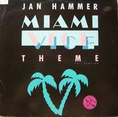 Jan Hammer - Miami Vice Theme (Vinyl) at Discogs