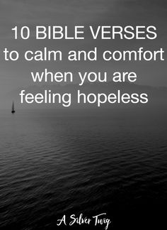 Feeling hopeless? Find comfort in God with these 10 Bible verses