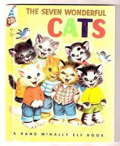 ''The Seven Wonderful Cats'' Rand McNally Elf 1956, ill. Elizabeth Webbe