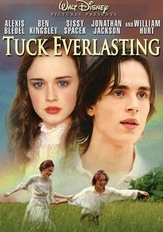Tuck Everlasting (2002) When a teenage girl named Winnie gets lost in the woods and meets Jesse Tuck near a magic spring, she befriends his family and learns why they need to keep their lives a secret from the rest of the world.