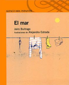 El mar. Editorial Alfaguara. De 6 a 8 años