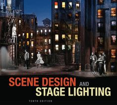 Scene Design and Stage Lighting Edition PDF 9781111344436 1111344434 Authors: R. Craig Wolf - Dick Block We offer digital Writing A Book Review, Wolf, Design Fields, Inside Outside, Stage Lighting, Sound Design, New Chapter, Book Photography, Health And Safety