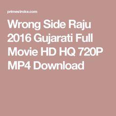 Wrong Side Raju 2016 Gujarati Full Movie HD HQ 720P MP4 Download