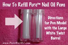 How To Refill Pure Nail Oil Pens1 Pure Refill Directions