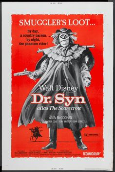"""Dr. Syn, Alias the Scarecrow (1963) Stars: Patrick McGoohan, George Cole, Tony Britton, Michael Hordern, Geoffrey Keen, Kay Walsh, Eric Pohlmann ~ Director: James Neilson ***(Subject Notes: """"The Scarecrow Of Romney Marsh"""" is a three-part television show that originally aired on Walt Disney's """"Wonderful World Of Color"""" in February of 1964.)***"""