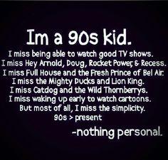 Im a 90s kid