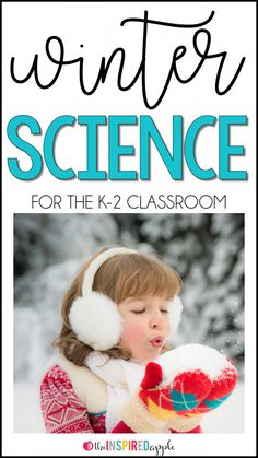 Winter Science Activities for Kindergarten, First Grade, and Second Grade!