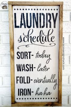 """"""" Rustic Wood Sign - Funny Laundry Decor Laundry Schedule Looking for the perfect complement to your laundry room decor? You've found it in this unique, hand-painted wood sign! It also makes a great gift for a new home owner. Painted Wood Signs, Rustic Wood Signs, Wooden Signs, Rustic Decor, Rustic Room, Laundry Humor, Laundry Room Signs, Laundry Rooms, Laundry Funny"""