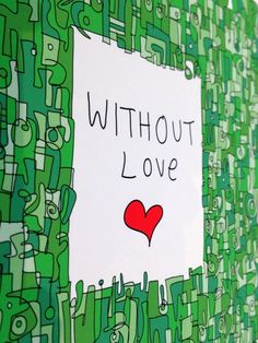 without love box
