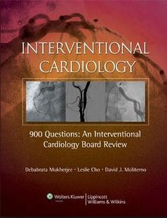Interventional Cardiology-900 Questions-An Interventional Cardiology Board Review (Oct18, 2006)