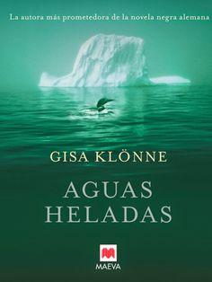 Los libros de Dánae: Aguas Heladas.- Gisa Klönne
