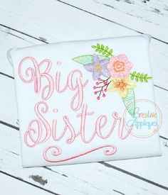 Big Sister Embroidery