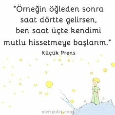 Küçük Prens Good Sentences, My Philosophy, The Little Prince, English Quotes, Book Quotes, Cool Words, True Love, Book Lovers, Karma