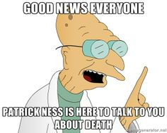 Good news everyone - Patrick Ness