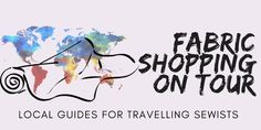 The main purpose of the Fabric shopping on Tour Project is to gather local information on best places to shop of fabric, that is from people that live in the places they write about, and who know t…