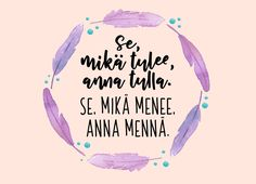 Anna Mennä, Cigarette Quotes, Inspirational Quotes, Wisdom, Sayings, Words, Life, Life Coach Quotes, Lyrics