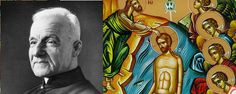 Saint of the Day: St. Andre Bessette (West/Left). THE THEOPHANY OF OUR LORD, GOD AND SAVIOR JESUS CHRIST.. (East/Right). January 6, 2012