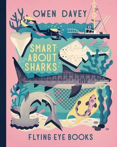 Draw Sharks SMART ABOUT SHARKS - This nonfiction books deep dives into the mysterious world of sharks. It features beautiful illustrious and fascinating facts about these ferocious creatures. > 40 pages, hardcover > Size: x > Author: Owen Davey Shark Books, Shark Facts, Buch Design, Grafik Design, Children's Book Illustration, Book Cover Design, Childrens Books, Kid Books, Eroge