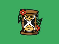 Time's Up by Justin Mezzell on Dribbble Hourglass Tattoo, Funeral Arrangements, Human Skull, Basic Grey, Best Graphics, Life Cycles, Gray Background, Traditional Tattoo, Flyer Design