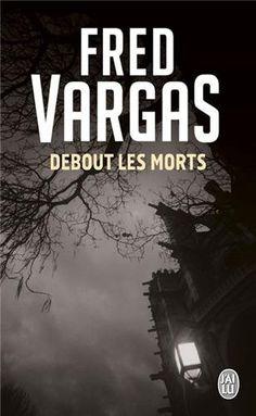 Debout les morts de Fred Vargas http://www.amazon.fr/dp/229035130X/ref=cm_sw_r_pi_dp_x9asub0055SY1