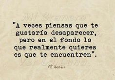 Es cierto!! Tattoo Quotes, Broken Hearted, Thinking About You, Te Quiero, Quotes, Words, Thoughts, Spanish, Heart Broken