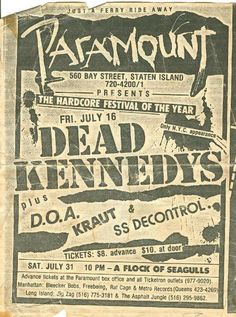 a small show in Strong Island with Dead Kennedys, DOA, Kraut and SS Decontrol. what a lineup 80s Music, Rock Music, Jello Biafra, Dead Kennedys, Punk Poster, New Flyer, Vintage Concert Posters, Concert Flyer, Rock Posters