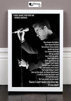 GEORGE MICHAEL I CANT MAKE YOU LOVE ME! (white frame)
