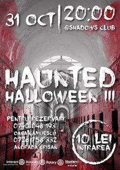 Echipele Interact şi Rotaract Oradea te invită să petreci alături de ei în seara de 31 octombrie la a treia ediţie Haunted Halloween în clubul Shadows.