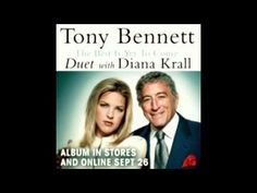 Tony Benett & Diana Krall - The Best Is Yet To Come - Dinner Music or Warming up the dance floor