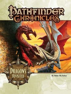 Pathfinder Chronicles: Dragons Revisited (OGL) | Book cover and interior art for Pathfinder Roleplaying Game - PFRPG, 3rd Edition, 3E, 3.x, 3.0, 3.5, 3.75, Role Playing Game, RPG, Open Game License, OGL, Paizo Inc. | Create your own roleplaying game books w/ RPG Bard: www.rpgbard.com | Not Trusty Sword art: click artwork for source