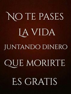 Wisdom Quotes, Me Quotes, Funny Quotes, Motivational Phrases, Inspirational Quotes, Spanish Quotes With Translation, Famous Phrases, Latin Quotes, Crazy Quotes