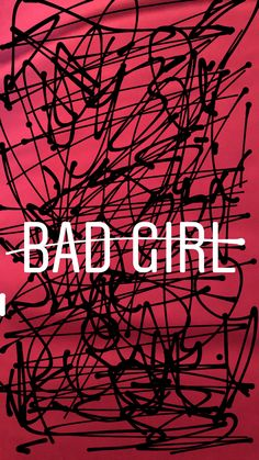 Bad Girl - Mobile Phone Wallpaper/Background/Lockscreen
