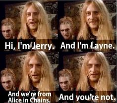 Layne Staley and Jerry Cantrell back when MTV played music.