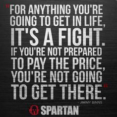 #Wednesdaywisdom from @SpartanRace because it is always a fight. Make sure you check out our page for race reviews and a discount for Spartan Races http://www.mudrunguide.com/organizers/spartan-race/
