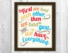 First We Had Each Other 8x10 Art Print perfect for by InkandHope, $14.95
