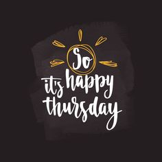Banner Printing, Facebook Image, Happy Thursday, Brush Lettering, Image Photography, Handwriting, Vector Art, Vectors, Royalty