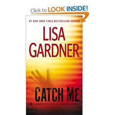 Catch Me by Lisa Gardner- This is an author that I always read. Charlene Grant believes she is going to die. For the past few years, her childhood friends have been murdered one by one. Same day. Same time. Now she's the last of her friends alive, and she's counting down the final four days of her life until January 21.   Page turning suspense!    December, 2012