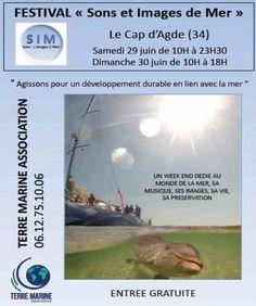 Festival « Sons et Images de mer » au Cap d'Agde les 29 et 30 juin 2013