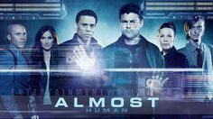 Save Almost Human - I can't believe that FOX cancelled Almost Human...now the hope is that it can get picked up by another network that realizes it potential, like SyFy.