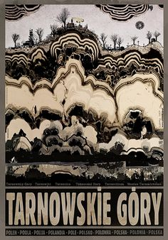 Tarnowskie Góry, Polish Promotion Poster designed by artist Ryszard Kaja. Kunst Poster, Poster S, Art Deco Posters, Vintage Posters, Polish Posters, Art Deco Period, Illustrations And Posters, Travel Posters, Illustration Art