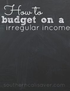 How to budget on a irregular income. A must-read article!