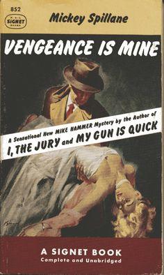 Vtg Pulp Book Novel Vengeance is Mine Mickey Spillane Signet 1953 Classic Literature, Classic Books, Classic Tv, Hard Boiled Detective, Roman, Novel Movies, Pulp Fiction Book, Pulp Magazine, Book Writer
