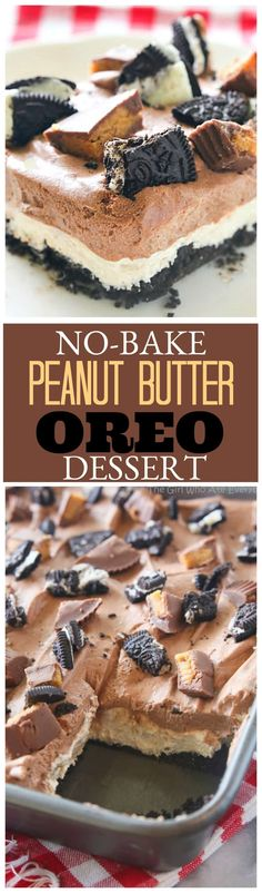 No-Bake Peanut Butter Oreo Dessert - a crowd pleasing easy dessert great for potlucks! the-girl-who-ate-everything.com