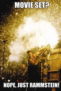 rammstein concert - yes, it's like a full movie on stage