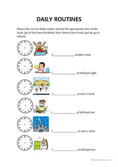 daily routines and hours - English ESL Worksheets for distance learning and physical classrooms Clock Worksheets, Free Printable Worksheets, Printables, Daily Routine Worksheet, Daily Routines, Toddler Schedule, Time Management Skills, Weekly Planner Printable, Reading Skills
