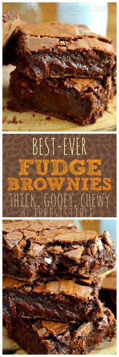 These supremely fudgy, foolproof and so easy fudge brownies truly are the BEST ever!  You won't need another brownie recipe after trying this one!