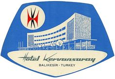vintage luggage label  Hotel Kervansaray   Turkey