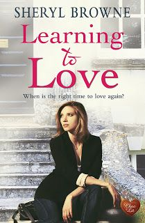 With Love for Books: With Love For Romantic Books - Learning to Love by Sheryl Browne - Book Review, Guest Post, Excerpt & Giveaway